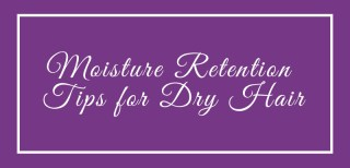 moisture retention tips