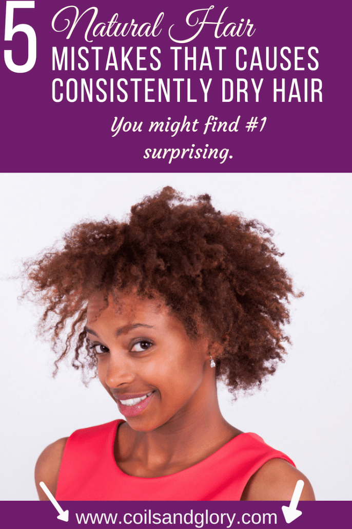 Five Natural Hair Mistakes That's Making Your Hair Dry