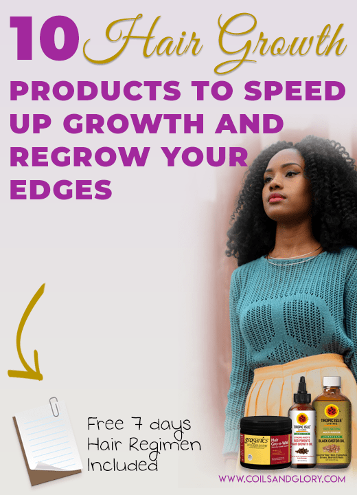 10 Effective Natural Hair Growth Products To Speed Up Growth, Regrow Your Edges and Stop Breakage