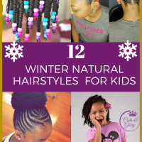 12 Easy Winter Protective Natural Hairstyles For Kids 💛