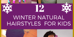 kids winter natural hair styles for kids