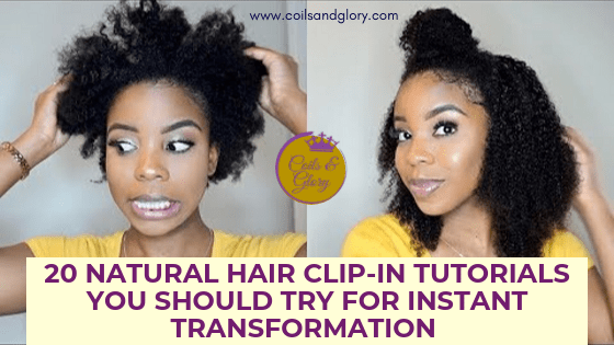20 Easy Natural Hair Clip-in Tutorials For Instant Transformation