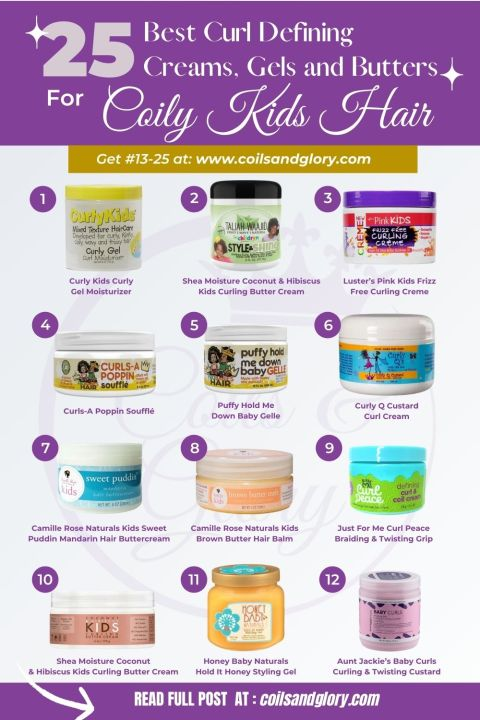 25 CURL DEFINING TWISTING CREAMS, GELS AND BUTTERS FOR BLACK KIDS HAIR