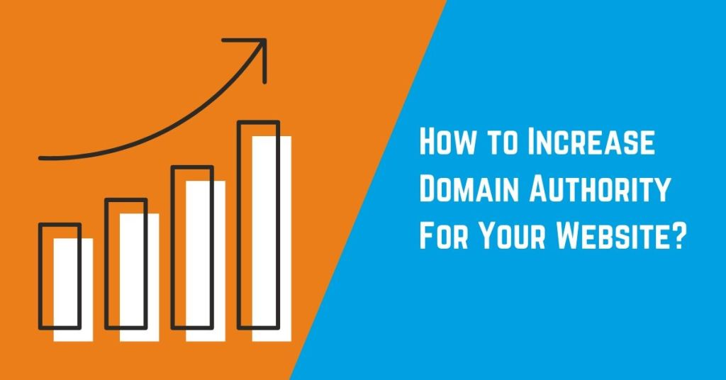 How to Increase Domain Authority for your website?