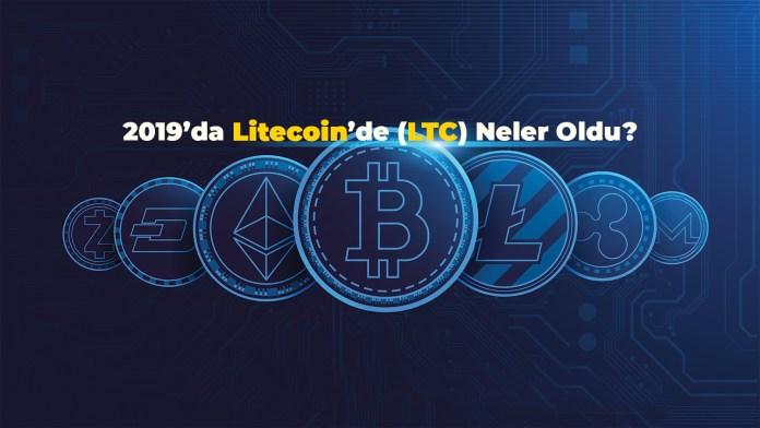 2019'da Litecoin'de (LTC) Neler Oldu? (İnfografik)