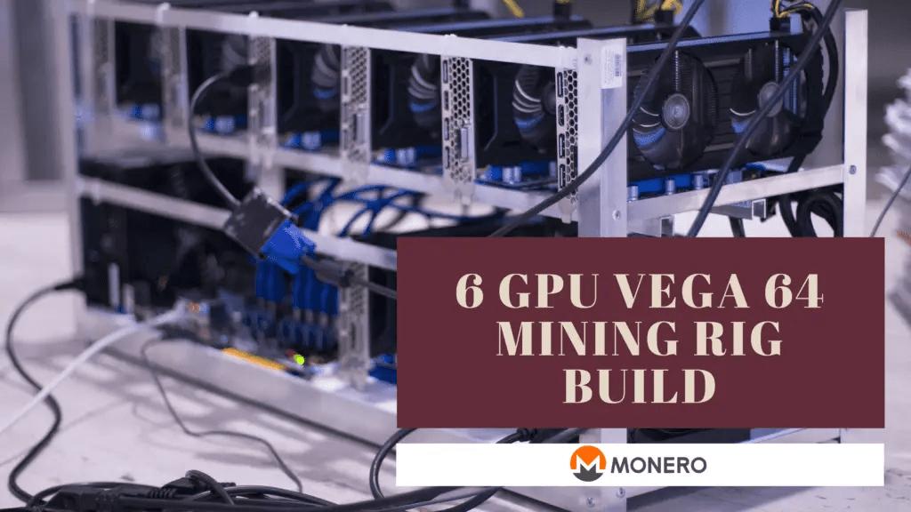 6 GPU Monero Mining VEGA