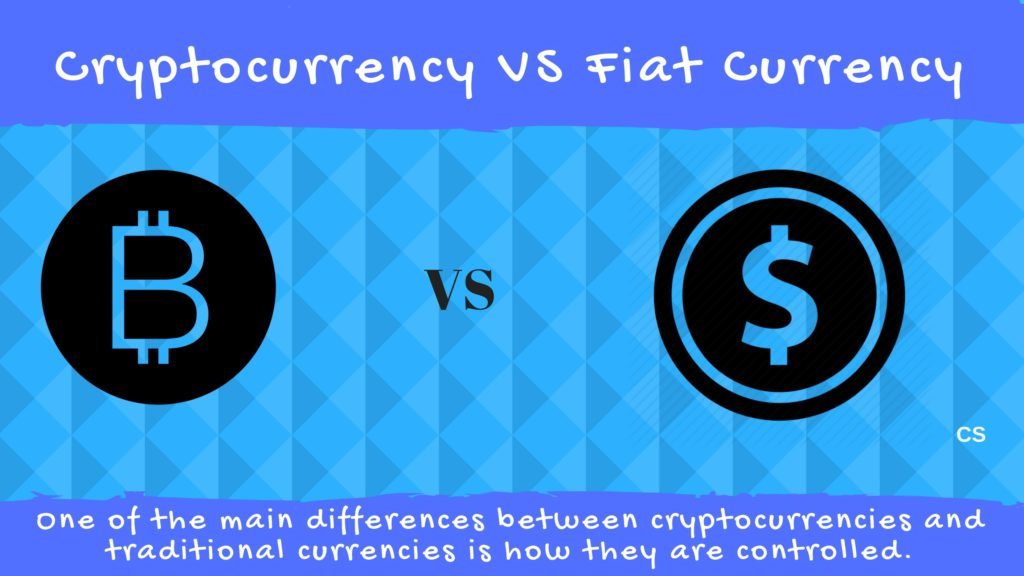 Cryptocurrency VS Fiat