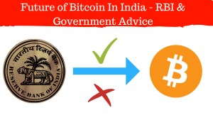 Future of Bitcoin In India – RBI & Government Advice