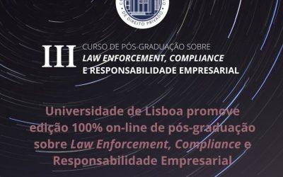 Universidade de Lisboa promove pós-graduação em Law Enforcement, Compliance e Responsabilidade Empresarial