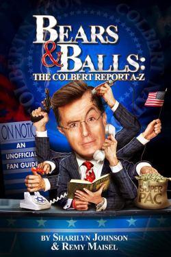 Bears & Balls: The Colbert Report A-Z