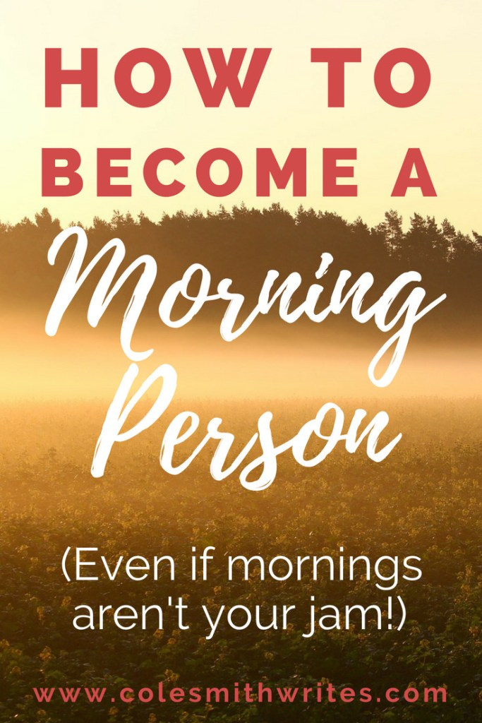 """If you need help locating your """"rise and shine"""", find out how to become a morning person -- even if you think it's impossible! #productivitytips #backtoschool #getmoredone #wakeup #morningroutine #miraclemorningforwriters #morningwriter #newyearsresolutions #newyearnewyou"""