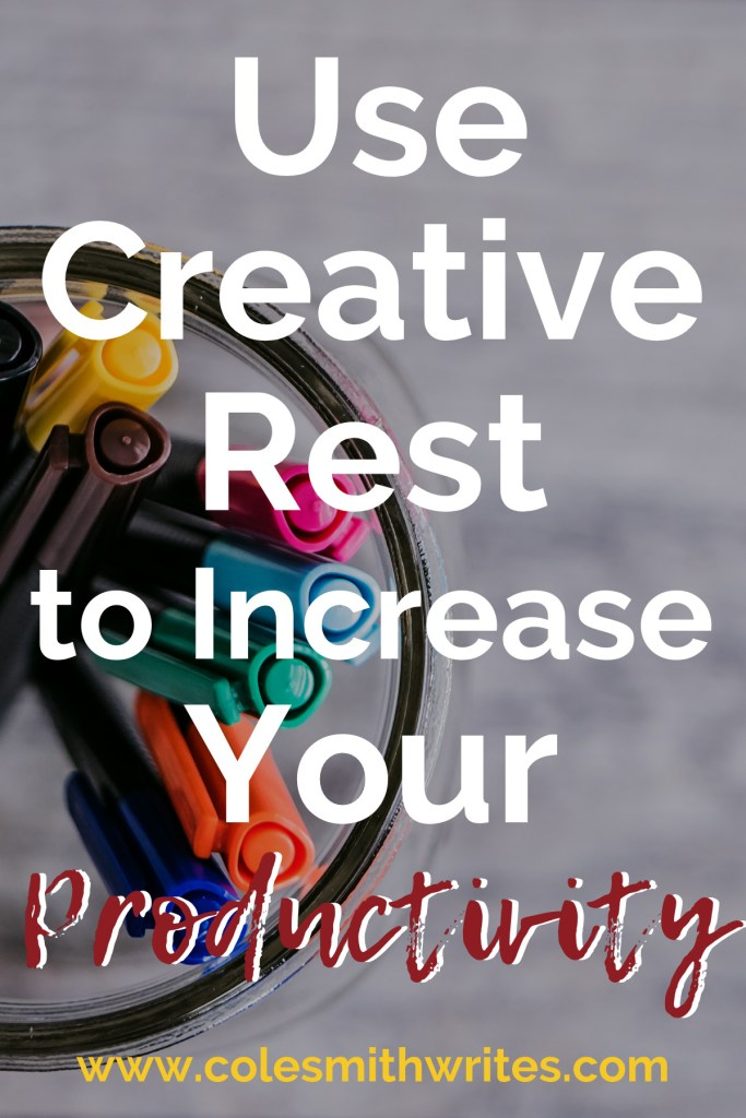 Want to use creative rest to increase your productivity? Here's how: | #motivation #inspiration #writingtips #fiction