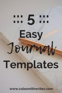 Looking for a quick journal fix? Try one of these five easy templates. #bujo #writersnotebook #writers #screenwriters #writingtips #writersjournal #writingadvice #writinghelp #writersunite #writing #fiction #bulletjournaling