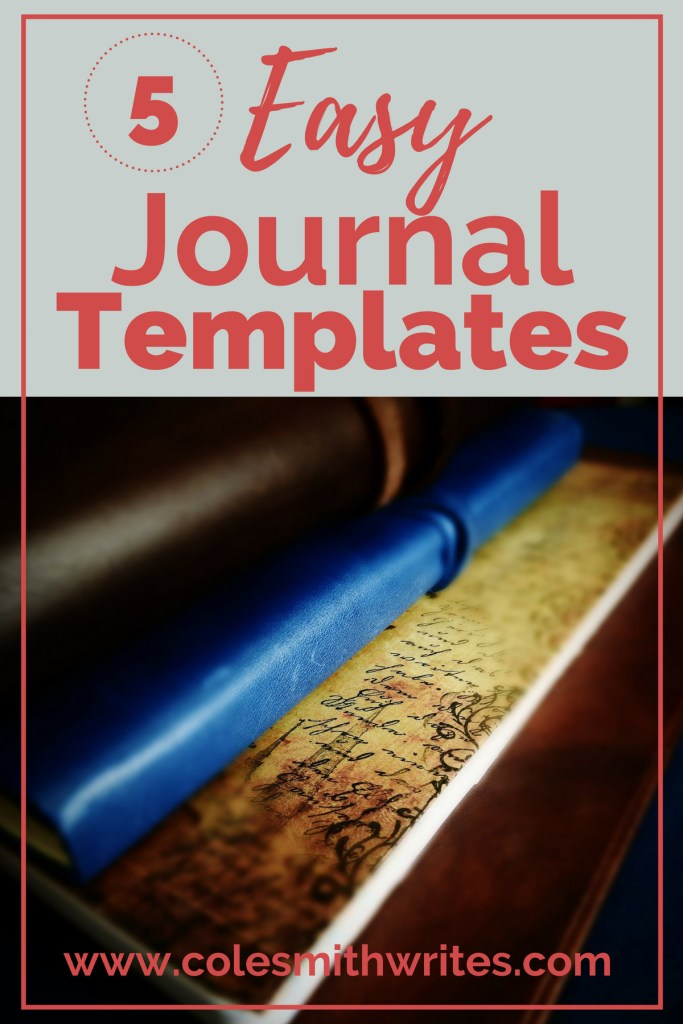 Try one of these 5 easy journaling templates and stay on track with your writing! #journalingforwriters #journaling #learning #tactilelearners #creativity #creatives #writingprompts #penandpaper #bujo #creativewriting #bulletjournal #journaltemplates #journalhelp