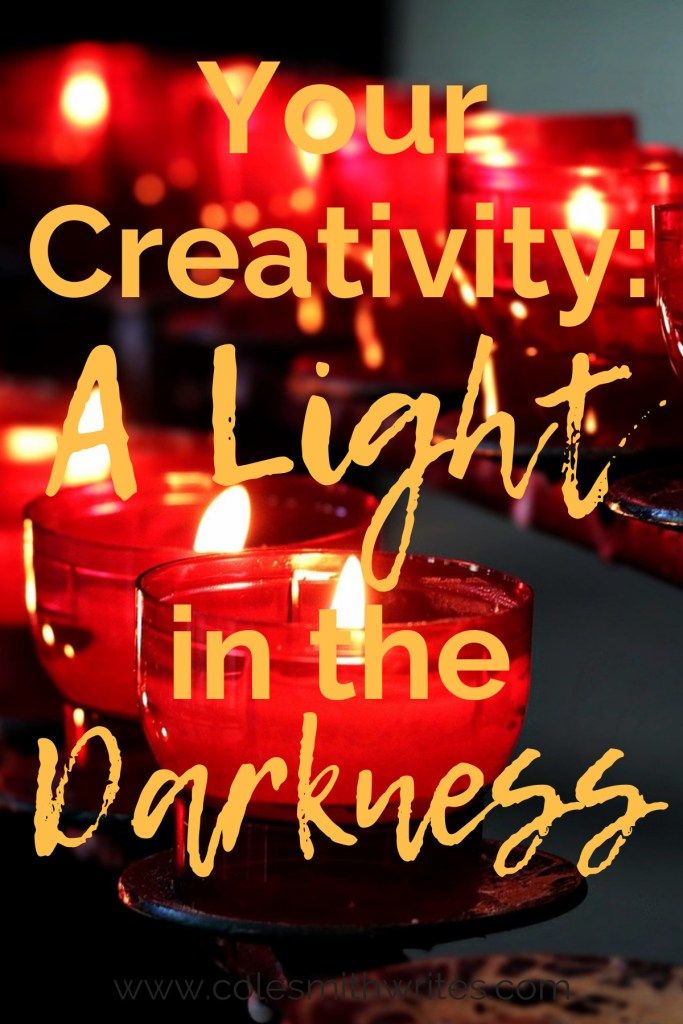 How is your creativity like a light in the darkness? | #creatives #amblogging