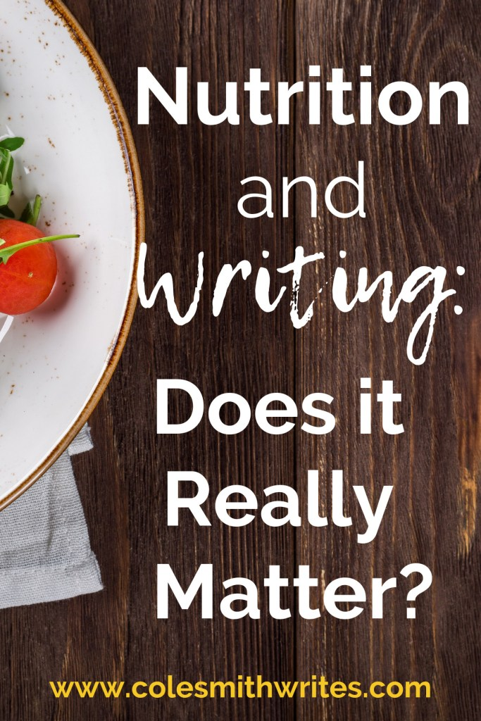 Does nutrition really matter for your writing?