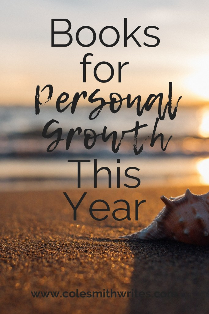 Check out these books for your personal growth this year---> | #readers #amreading #authors #writingtips #fiction #writingadvice #creatives #creativity #inspiration #indiebooks #indieauthors #personalgrowthbooks #writers #selfimprovement #lifecoaching #novel #motivation #writinglife