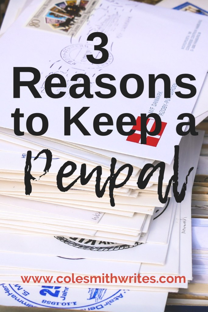 Need a few reasons to reach out and keep a penpal?