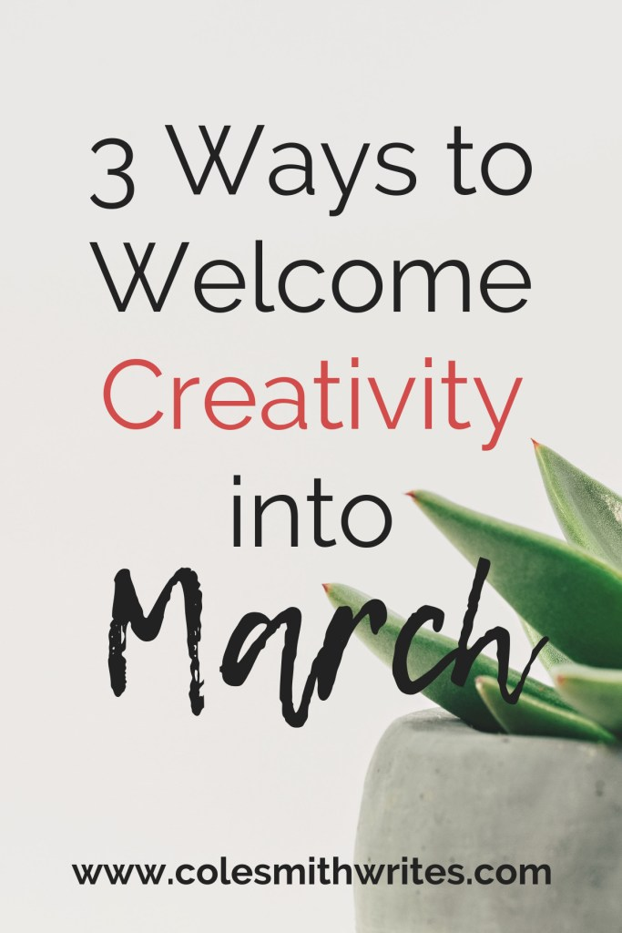 Spring time is coming! Here's how to freshen up and welcome creativity into March: