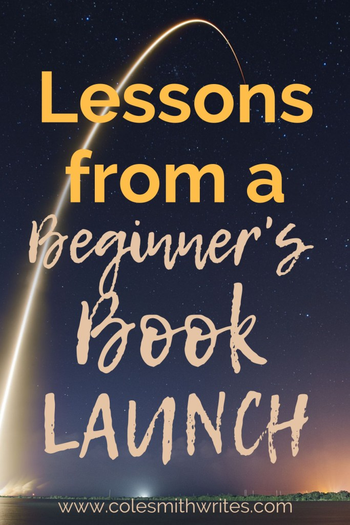 Here are a few lessons I learned from my very first indie book launch...