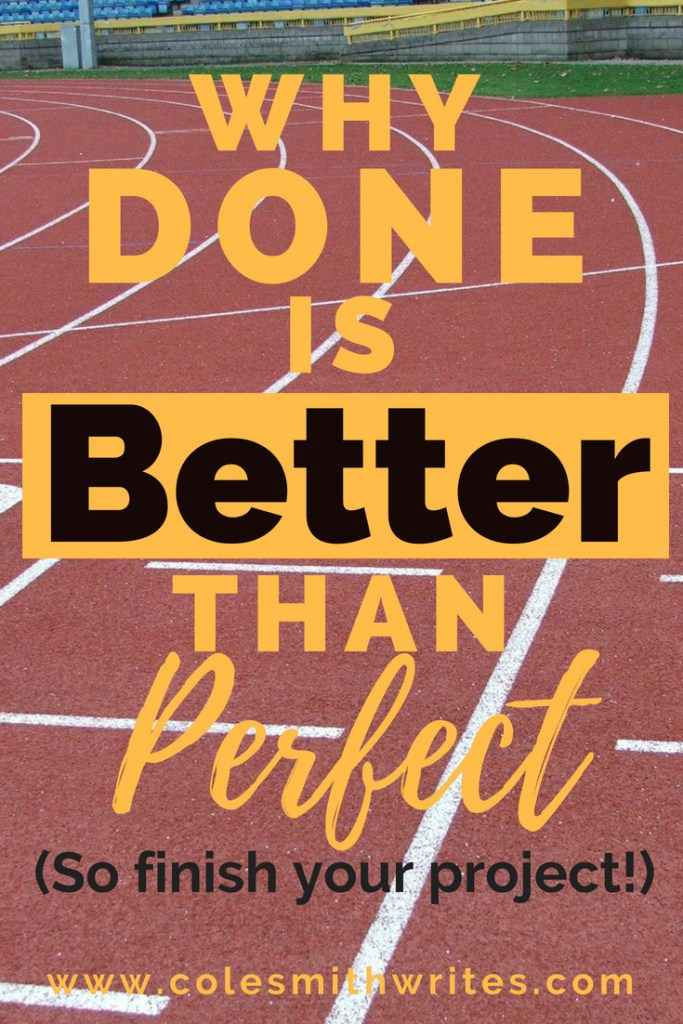 Done is better than perfect. Find out how to make real progress on your project and get more done. | productivity | writing hacks | inspiration