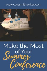 Make the Most of Your Summer Conference Experience: Take-Aways and Tips