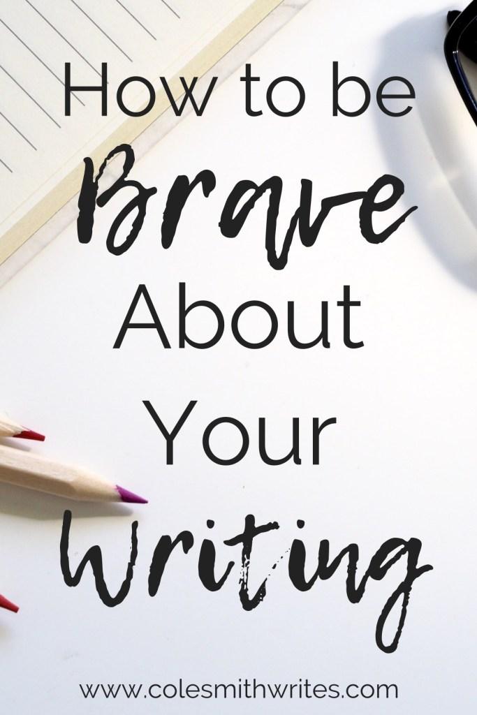 Build Confidence: Be brave in your writing. #creativity #creatives #fear #novelladies #writersblock #writingtips #fiction #amwriting #amreading #writers #screenwriters #mindfulness #selfcare #writerproblems #writinginspiration #writersunite #writinglife
