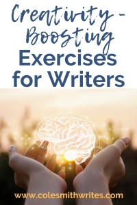Try these creativity boosting exercises for writers | #activities #authors #hacks #indieauthors #indiepublishing #inspiration #fiction #motivation #nonfiction #practice #planner #prompts #readers #writersblock #writingtips #writingadvice #write #writing #writinghelp #writinglife #workshop