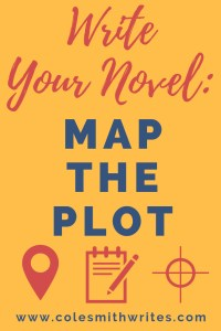 Feeling overwhelmed? Before you write your novel, map the plot! | #productivity #writers #writingtips #fiction