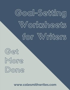 Click here for these goal-setting worksheets for writers!
