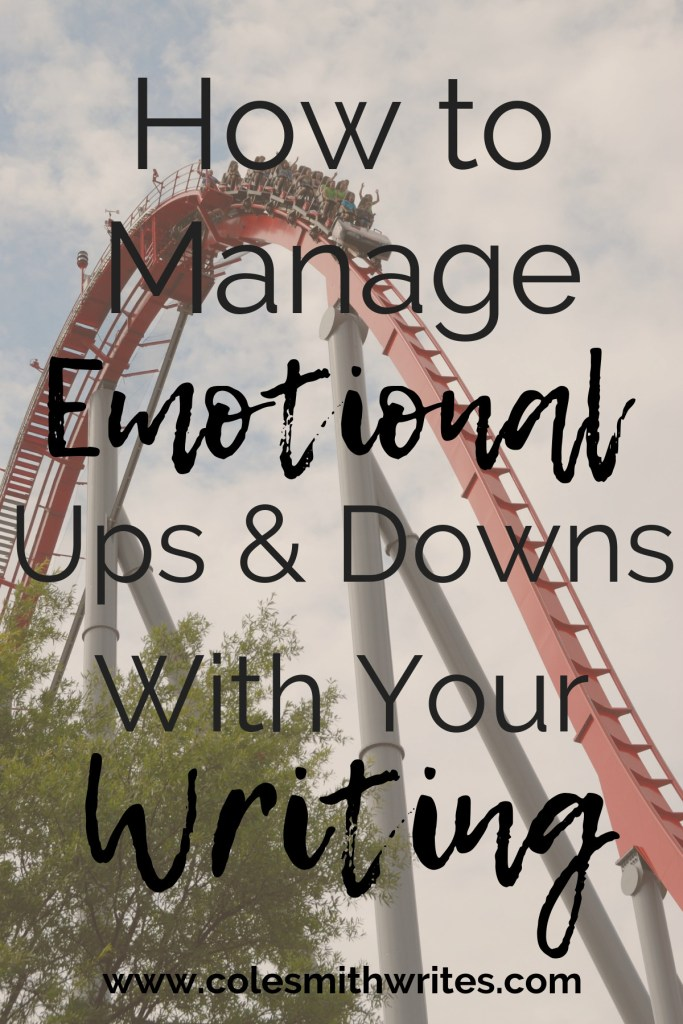 Authors wonder: How to manage the emotional ups and downs with writing? | #writers #writersunite #writinglife #authors #readers
