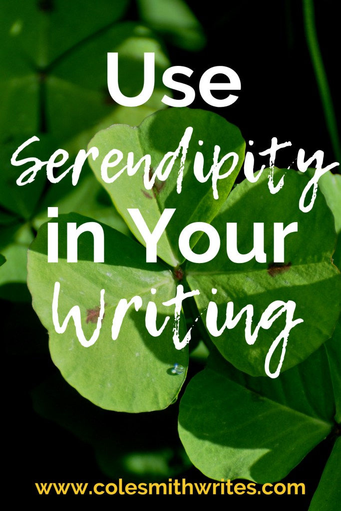 Add a little twist: use serendipity in your writing! | #indieauthors #indiepublishing #authors #readers #writersunite #writinghelp #writingtips #fiction #nonfiction #writingadvice #novel #club