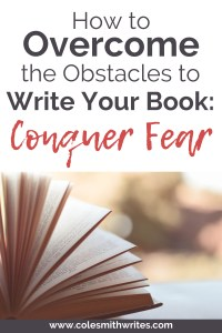 Overcome your fear to write your book |