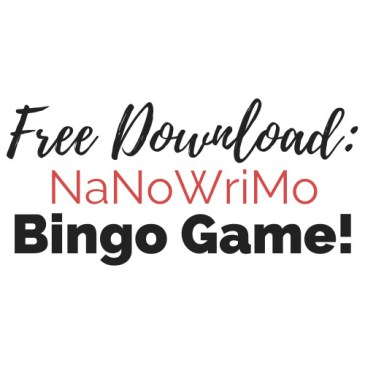 Free Printable Download: NaNoWriMo Bingo Game!