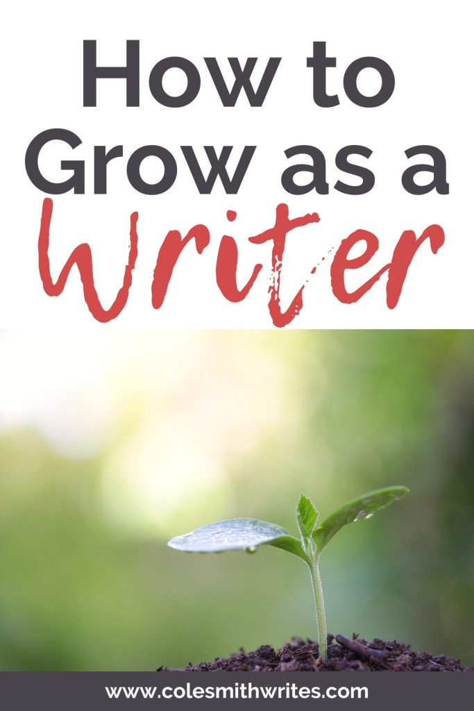 Here's how to grow as a writer |