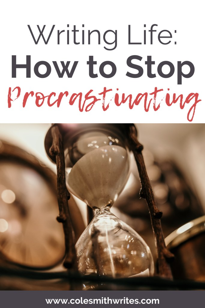 Here's how to stop procrastinating in your writing life | #authors #fiction #inspiration #motivation #readers #writingtips
