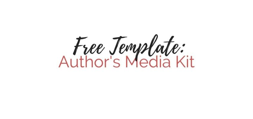 Free Template: Author's Media Kit