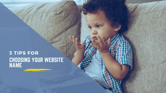 choosing your website name