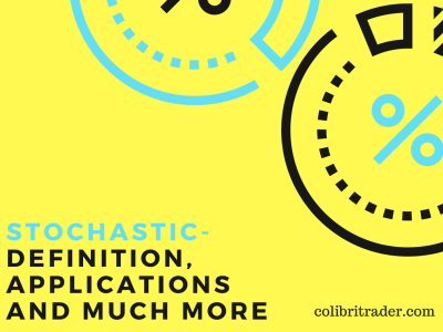 stochastic- definition, applications and much more