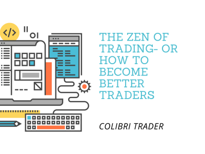 The Zen of Trading- Or How to Become Better Traders