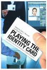 Playing the ID Card_X