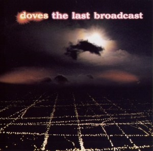 Doves - The Last Broadcast CD cover