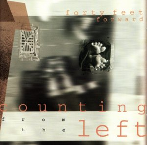 Forty Feet Forward - Counting From The Left CD cover
