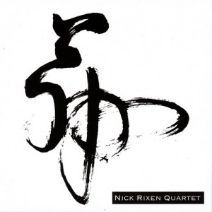 Nick Rixen Quartet - Nick Rixen Quartet CD cover