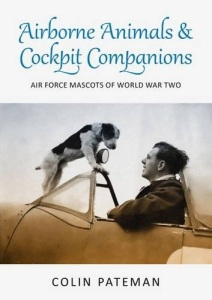 Airborne Animals & Cockpit Companions By Colin Pateman - Front Cover