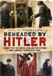 Beheaded by Hitler By Colin Pateman - Front Cover