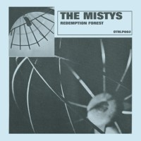The Mistys - Redemption Forest (Other Ideas)