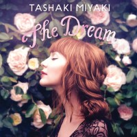 Tashaki Miyaki - The Dream (Metropolis)