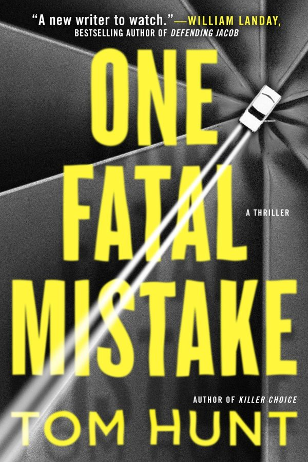 Quick Take: One Fatal Mistake by Tom Hunt