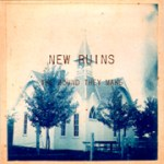 New Ruins - The Sound They Make - CD (2007)